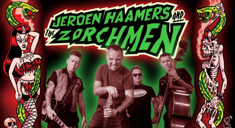 JEROEN HAAMERS AND THE ZORCHMEN psychobilly meeting pineda de mar 2018